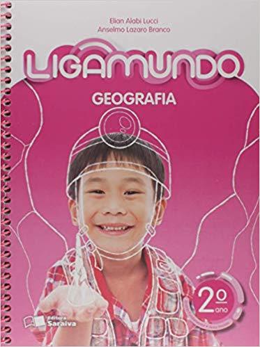 Ligamundo - Geografia - 2º ano - Ed Saraiva