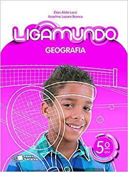Ligamundo - Geografia - 5º Ano - Saraiva