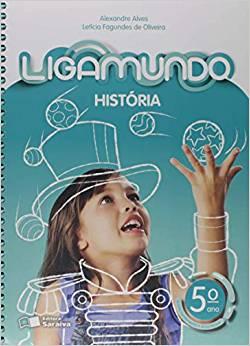Ligamundo - História- 5º ano - Ed Saraiva