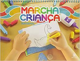 Marcha Criança - Maternal - Ed. Scipione