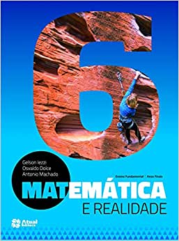 Matemática e realidade - 6º Ano - Ed. Atual