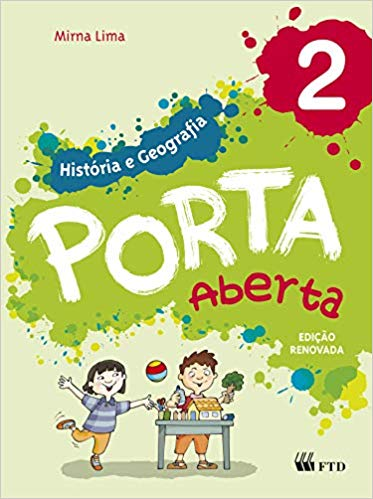 Porta Aberta - História e Geografia - 2º ano - Ed FTD
