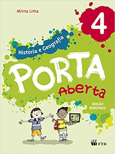 Porta Aberta - História e Geografia - 4º ano - Ed FTD