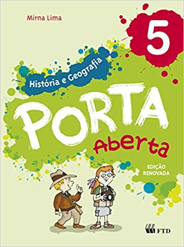 Porta Aberta - História e Geografia - 5º ano - Ed FTD