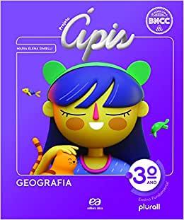 Projeto Ápis - Geografia - 3º ano - Ed. Ática