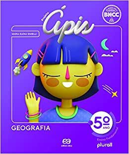 Projeto Ápis - Geografia - 5º ano - Ed. Ática