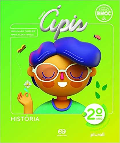 Projeto Ápis - História - 2º ano - Ed. Ática
