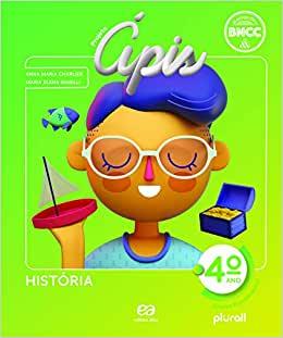 Projeto Ápis - História - 4º ano - Ed. Ática