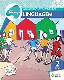 Projeto Mitanga - Linguagem Educação Infantil 2 - Ed. do Brasil