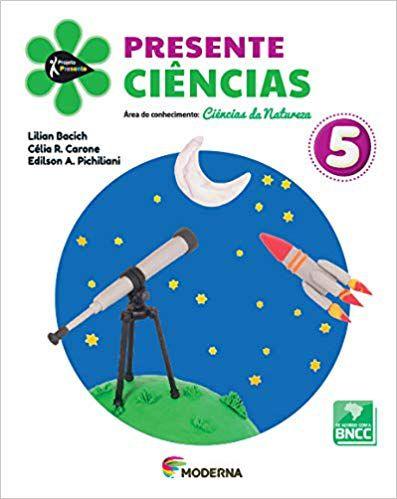 Projeto Presente Ciências 5º Ano - Ed Moderna