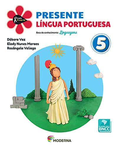 Projeto Presente Língua Portuguesa 5º Ano - Ed Moderna