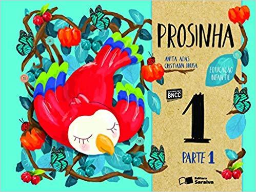 Prosinha - Educação Infantil 1 - Ed. Saraiva
