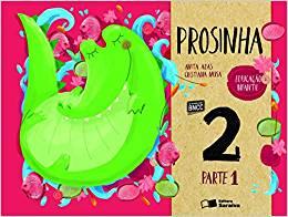 Prosinha - Educação Infantil 2 - Ed. Saraiva
