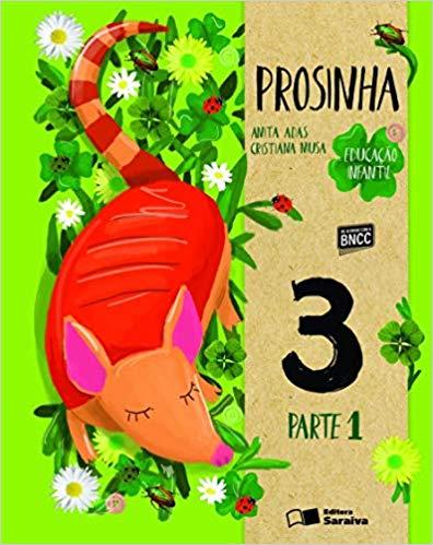 Prosinha - Educação Infantil 3 - Ed. Saraiva