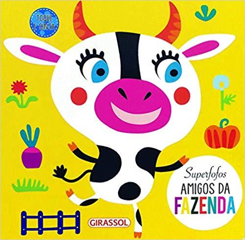 Superfofos: Amigos da Fazenda - Editora Girassol