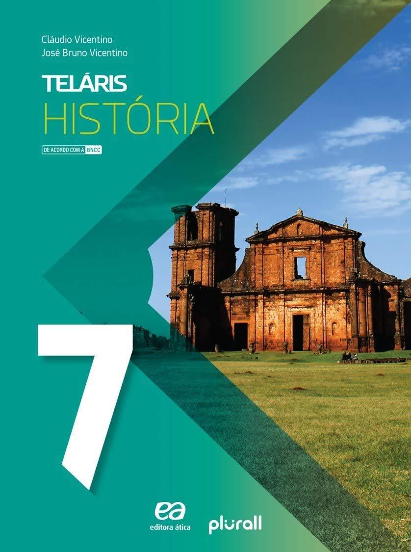 Teláris História 7º Ano (Português) Capa Comum - Ed. Ática