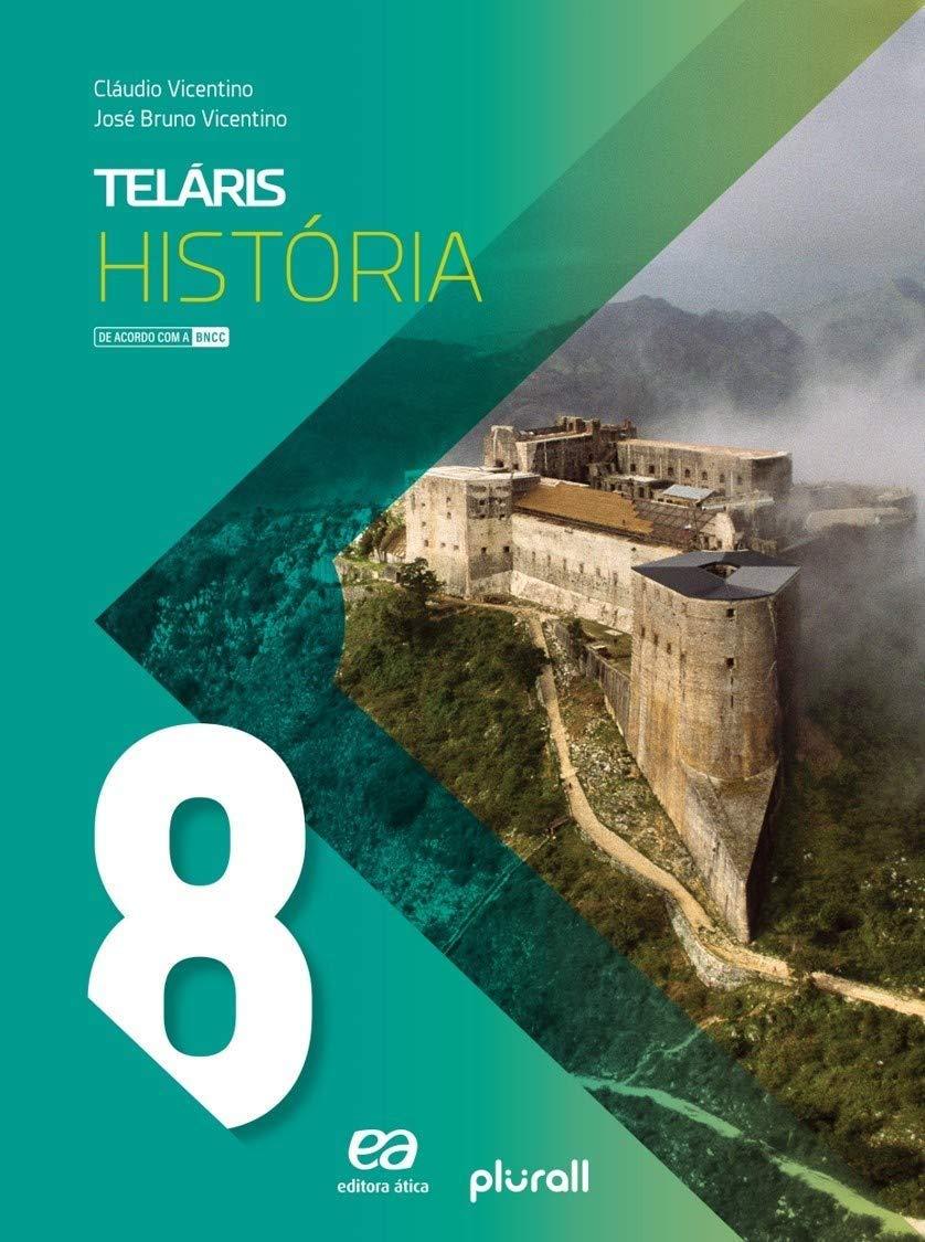 Teláris História 8º Ano (Português) Capa Comum - Ed. Ática