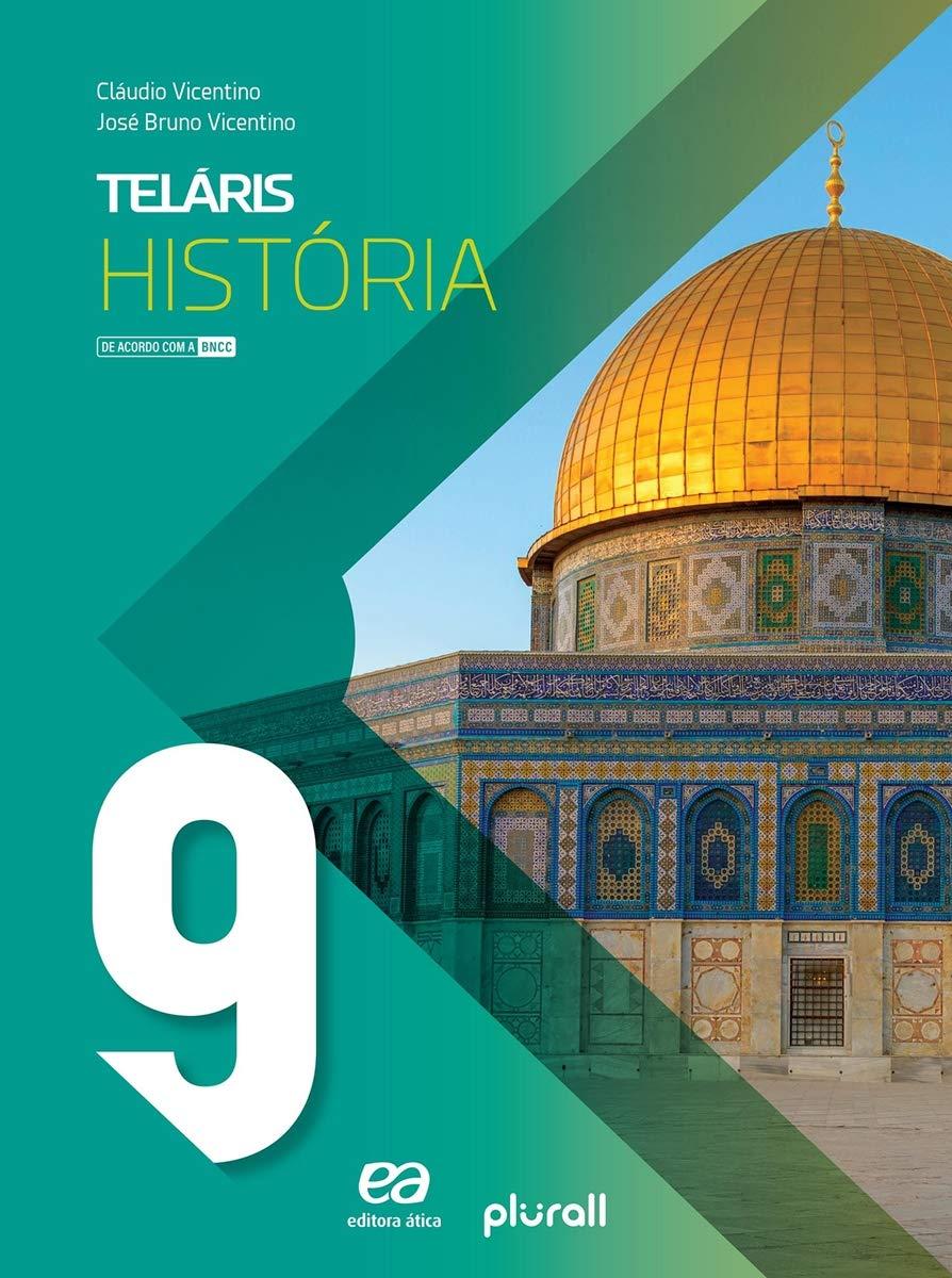 Teláris História 9º Ano (Português) Capa Comum - Ed. Ática