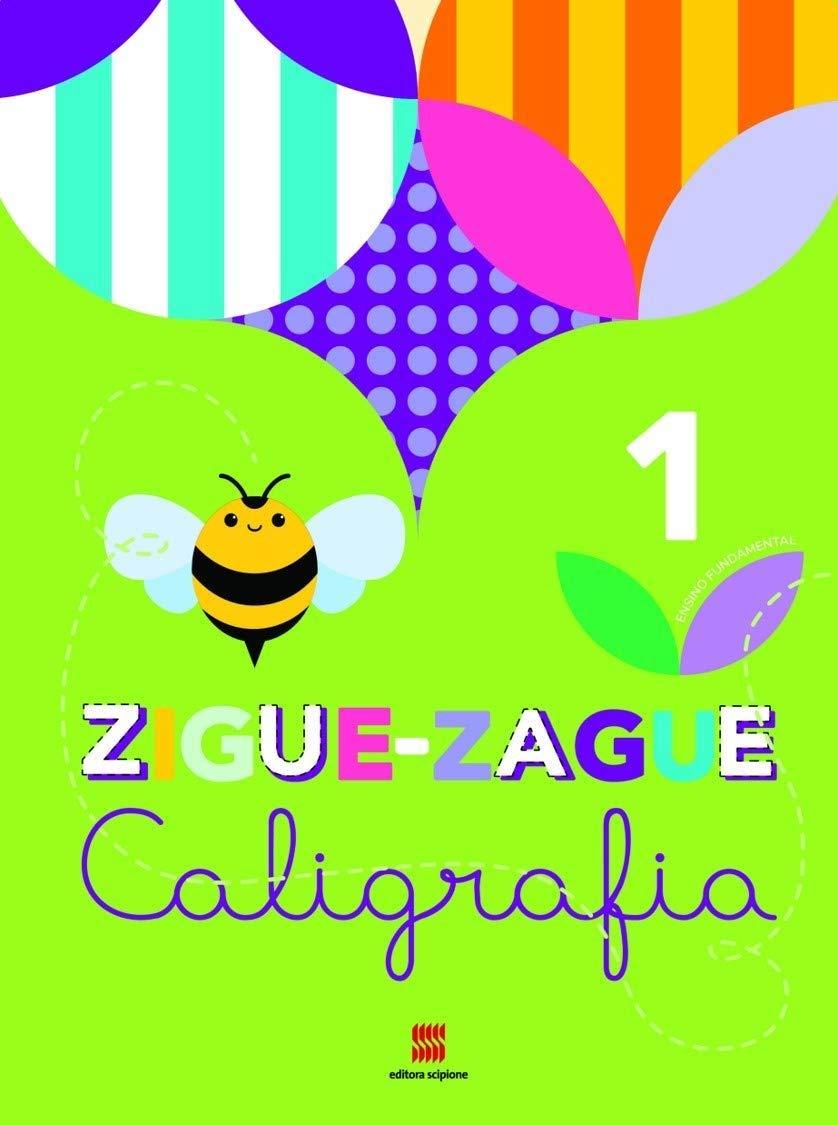 Zigue-zague caligrafia - 1º Ano - Ed. Scipione
