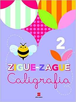 Zigue-zague caligrafia - 2º Ano - Ed. Scipione
