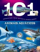 101 COISAS SOBRE ANIMAIS AQUÁTICOS