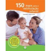 150 JOGOS PARA ESTIMULACÃO INFANTIL - CIRANDA