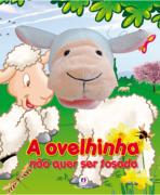 A OVELHINHA NÃO QUER SER TOSADA