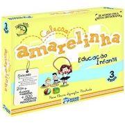 AMARELINHA -COLEÇÃO PEDAGOGICA 3 ANOS-5 VOL 2 CDS