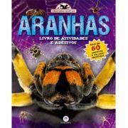 Aranhas - Livro de Atividades e Adesivos - Coleção Criaturas Mortais