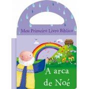 Arca de Noé, A - Coleção Meu Primeiro Livro Bíblico - Livro de Banho