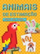 ARTE EM PIXEL-ANIMAIS DE ESTIMAÇÃO