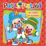 PATATI PATATA- AS CORES DA ALEGRIA