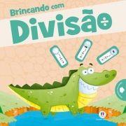 BRINCANDO COM DIVISÃO- CALCULANDO