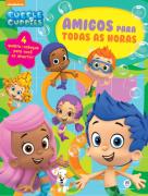 BUBBLE GUPPIES-AMIGOS PARA TODAS AS HORAS