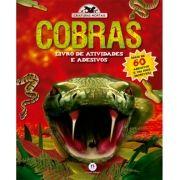 Cobras - Livro de Atividades e Adesivos - Coleção Criaturas Mortais