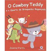 COWBOY TEDDY E O QUARTO DE BRINQUEDOS BAGUNÇADO