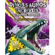 Criaturas Marinhas: Adesivos Divertidos - Coleção Dinossauros Incríveis