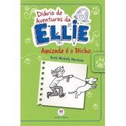 Diário de Aventuras da Ellie: Amizade É o Bicho