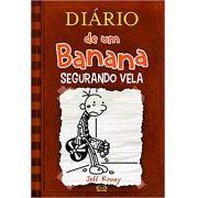 DIÁRIO DE UM BANANA - SEGURANDO VELA (VOL.7)