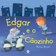 EDGAR E O CÃOZINHO