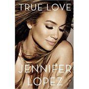 TRUE LOVE JENNIFER LOPEZ
