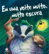 EM UMA NOITE MUITO, MUITO ESCURA