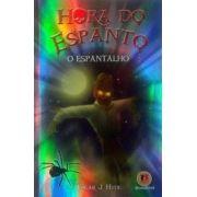 HORA DO ESPANTO - O ESPANTALHO