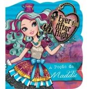 Ever After High: A Poção da Maddie