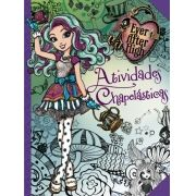 EVER AFTER HIGH: ATIVIDADES CHAPELÁSTICAS