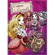 Ever After High: Contos e Encantos - Livro Almofadado