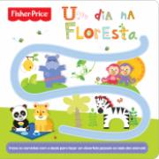 Fisher-Price - Um dia na floresta