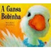 Gansa Bobinha, A