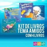 KIT 04 LIVROS- TRABALHANDO O TEMA AMIGOS SÃO TUDO!