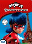 LADYBUG- LIBERTANDO O AKUMA